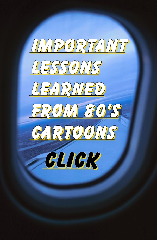Link that leads to an article about nineteen-eighties cartoons and lessons learned from them.